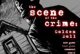 The Scene of the Crime: Golden Doll