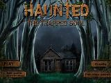 Haunted - The Trapped Soul